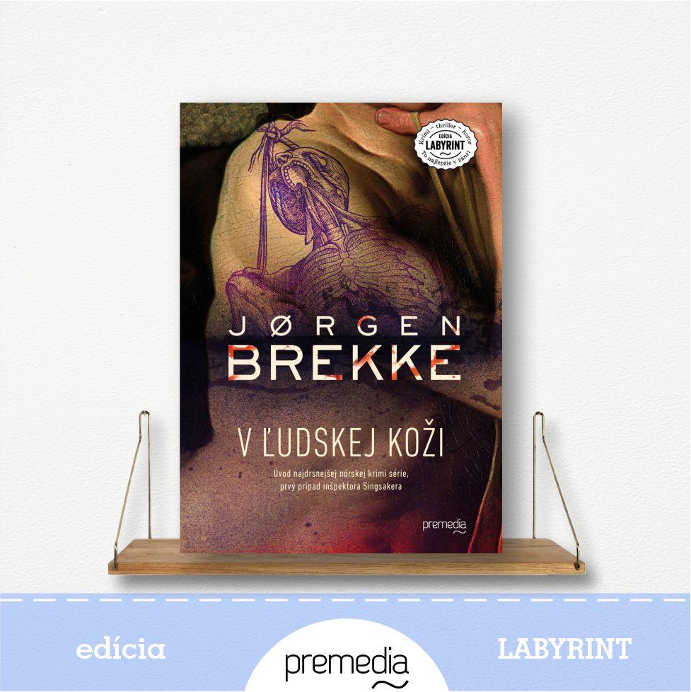 Kniha V ľudskej koži, autor Jorgen Brekke - severské krimi, edícia Labyrint