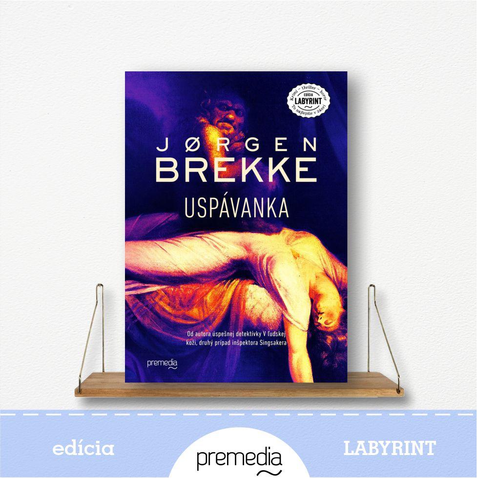 Kniha Uspávanka, autor Jorgen Brekke - severské krimi, edícia Labyrint