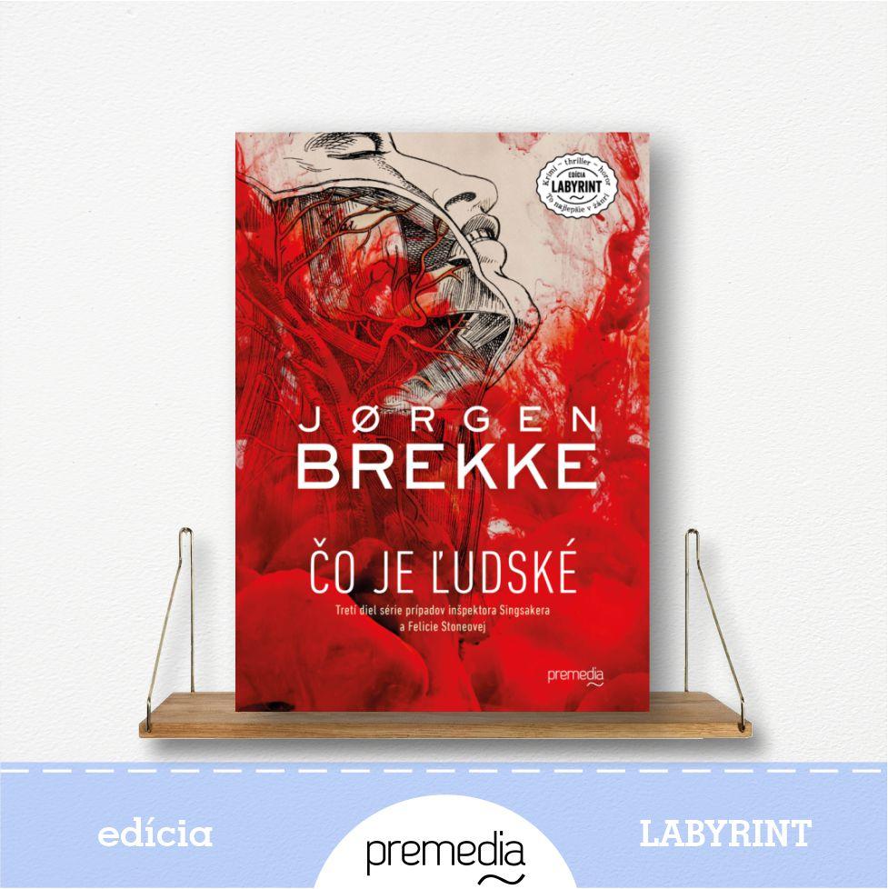Kniha Čo je ľudské, autor Jorgen Brekke - severské krimi, edícia Labyrint