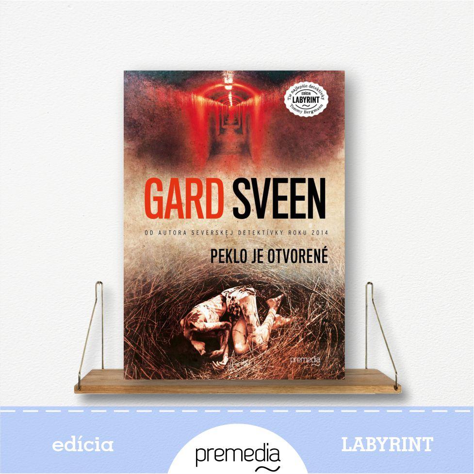 Kniha Peklo je otvorené, autor Gard Sveen - severské krimi, edícia Labyrint
