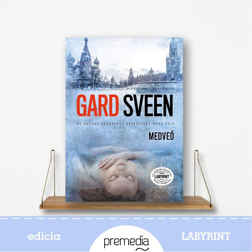 Kniha Medveď, autor Gard Sveen - severské krimi, edícia Labyrint