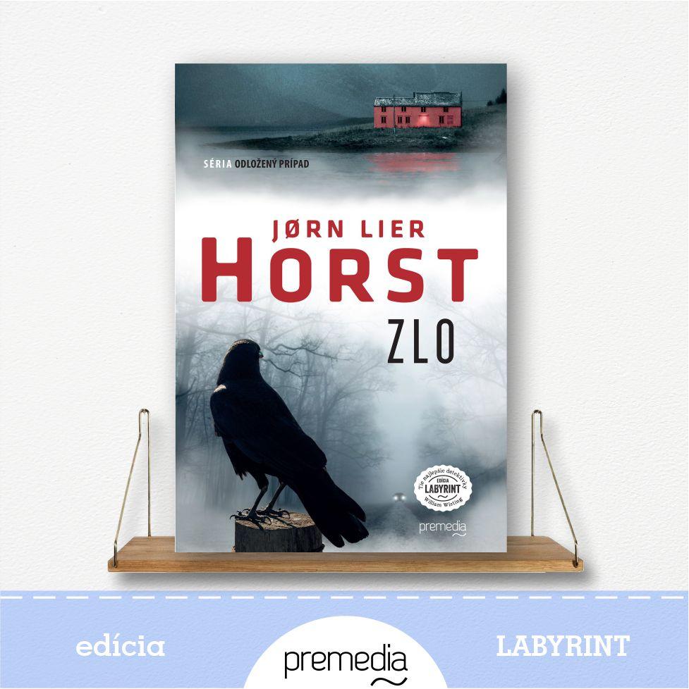 Kniha Zlo, autor Jorn Lier Horst, severské krimi - knižná séria Odložený prípad