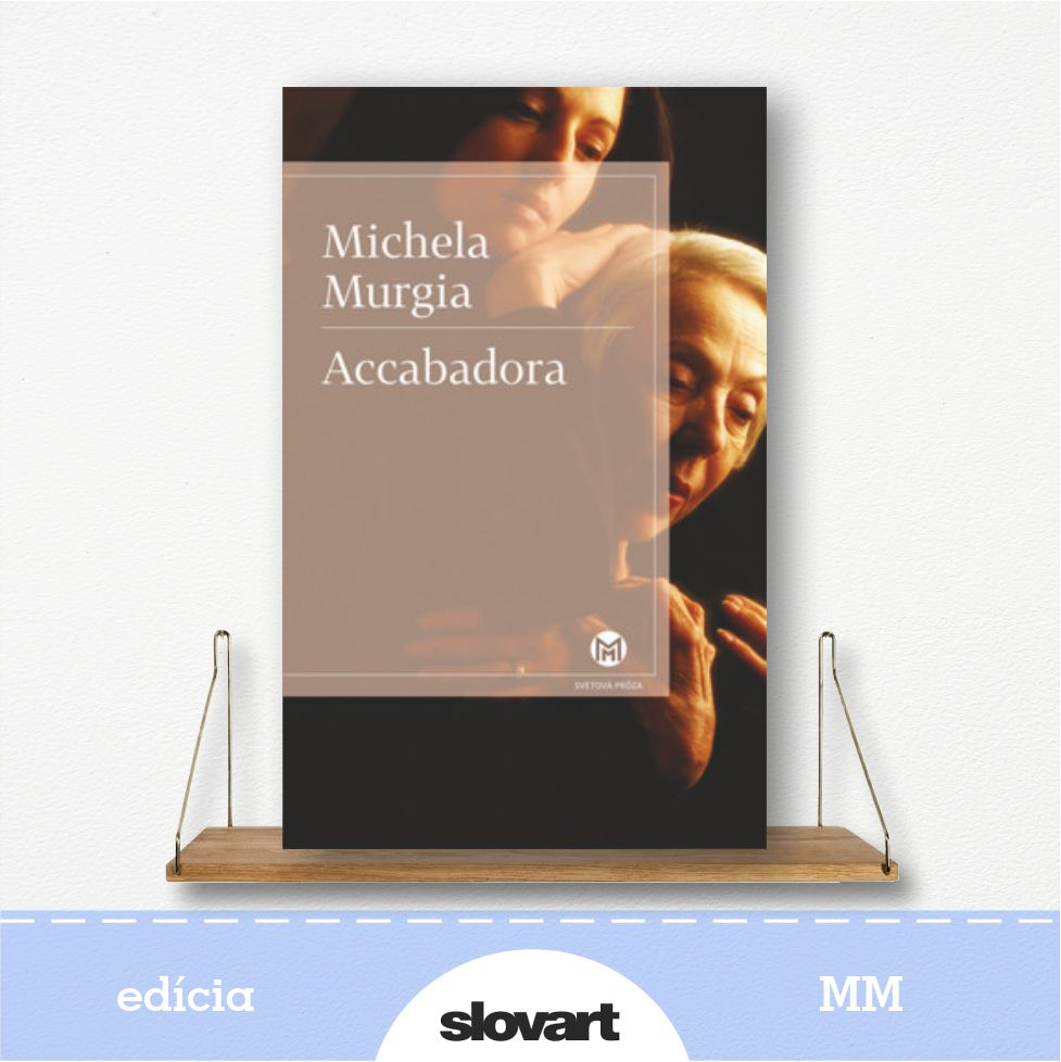 kniha Accabadora - edícia MM