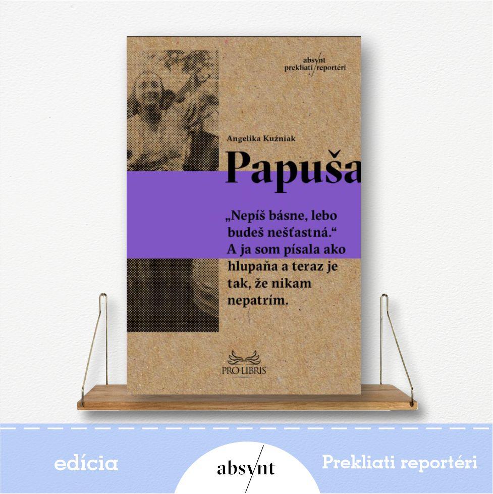 kniha Papuša - reportážna literatúra