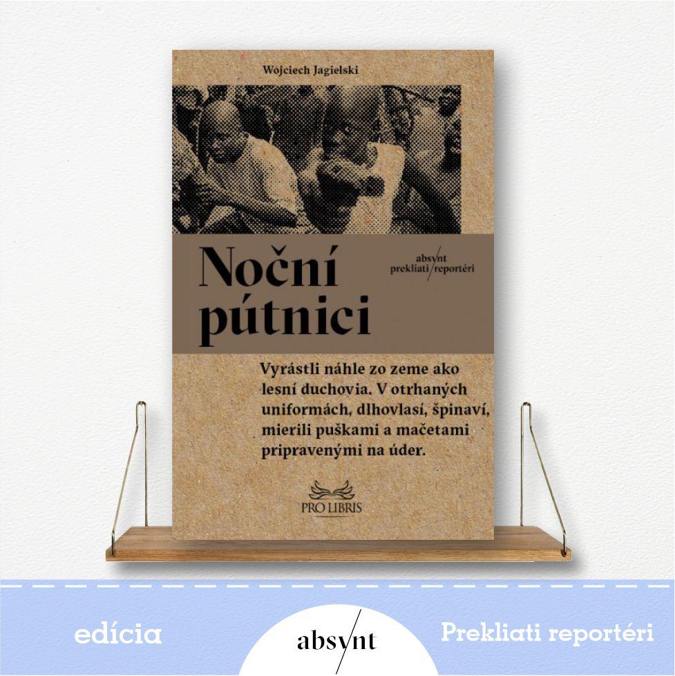 kniha Noční pútnici - reportážna literatúra