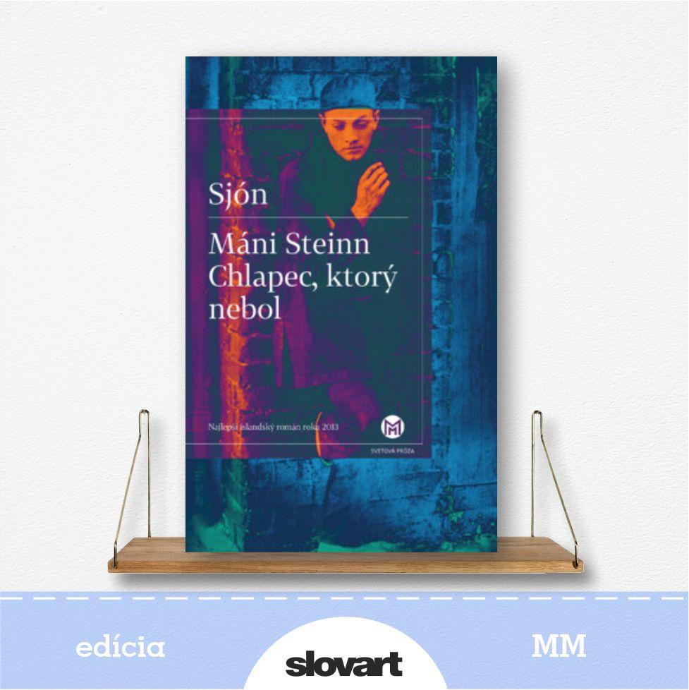 kniha Máni Steinn Chlapec, ktorý nebol - edícia MM