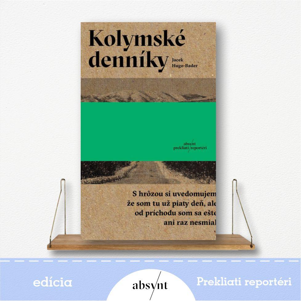 kniha Kolymské denníky - reportážna literatúra