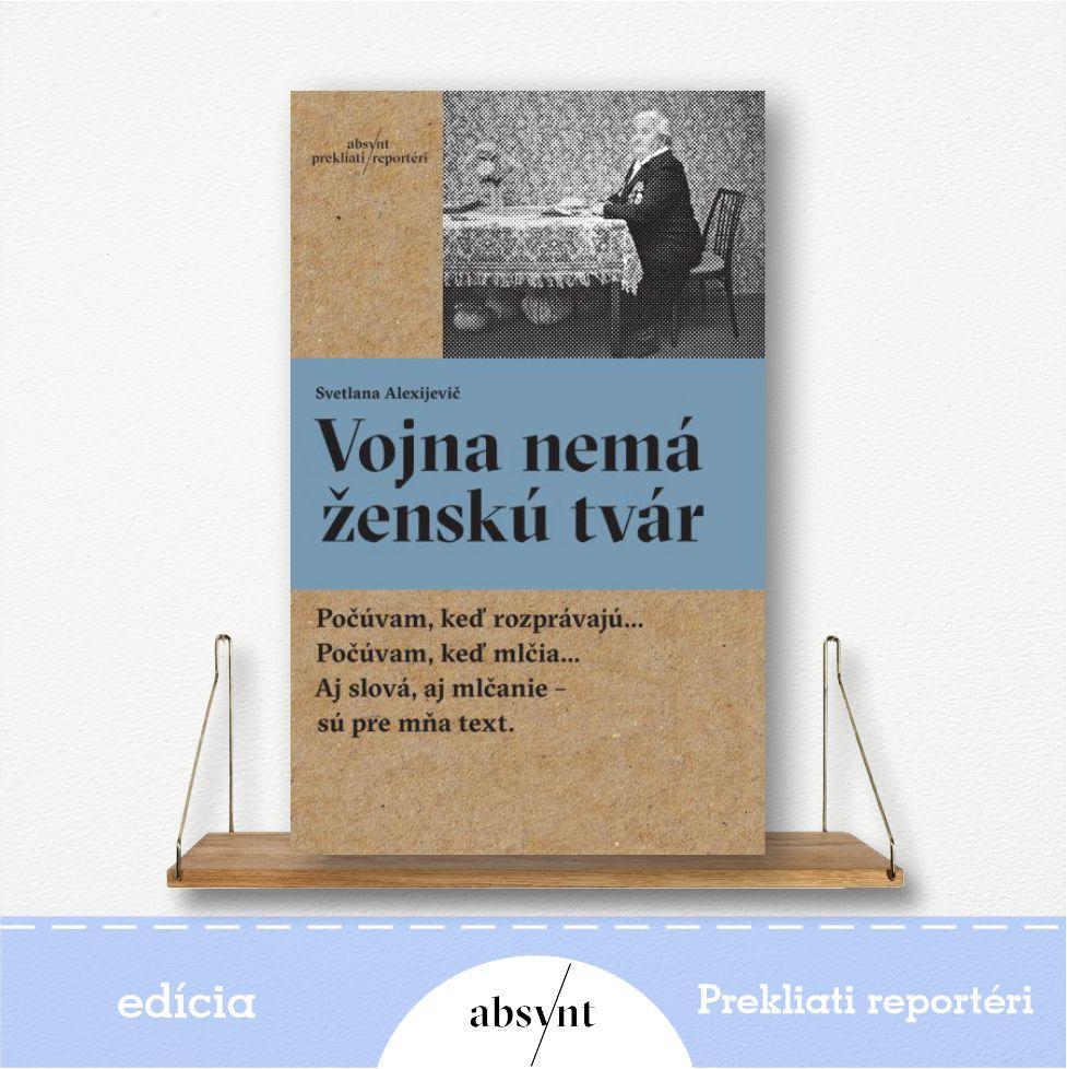 Vojna nemá ženskú tvár - kniha od Svetlany Alexijevič