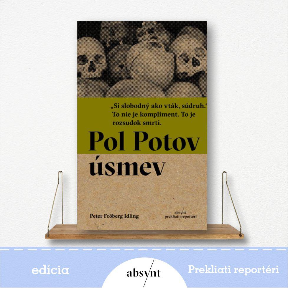 kniha Pol Potov úsmev - reportážna literatúra