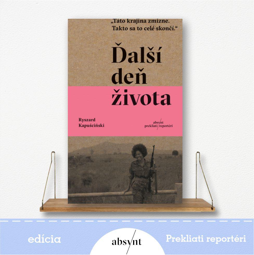 Ďalší deň života - kniha od Ryszard Kapuściński