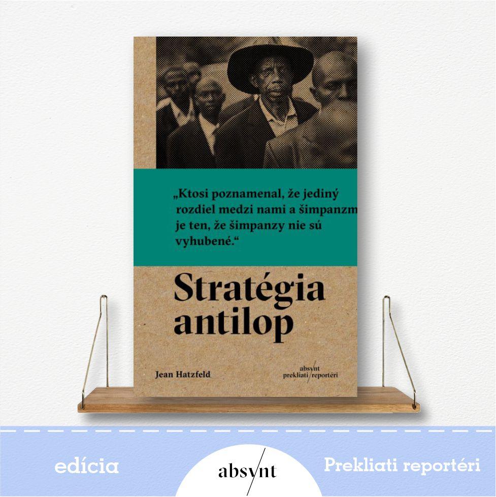 kniha Stratégia antilop - reportážna literatúra