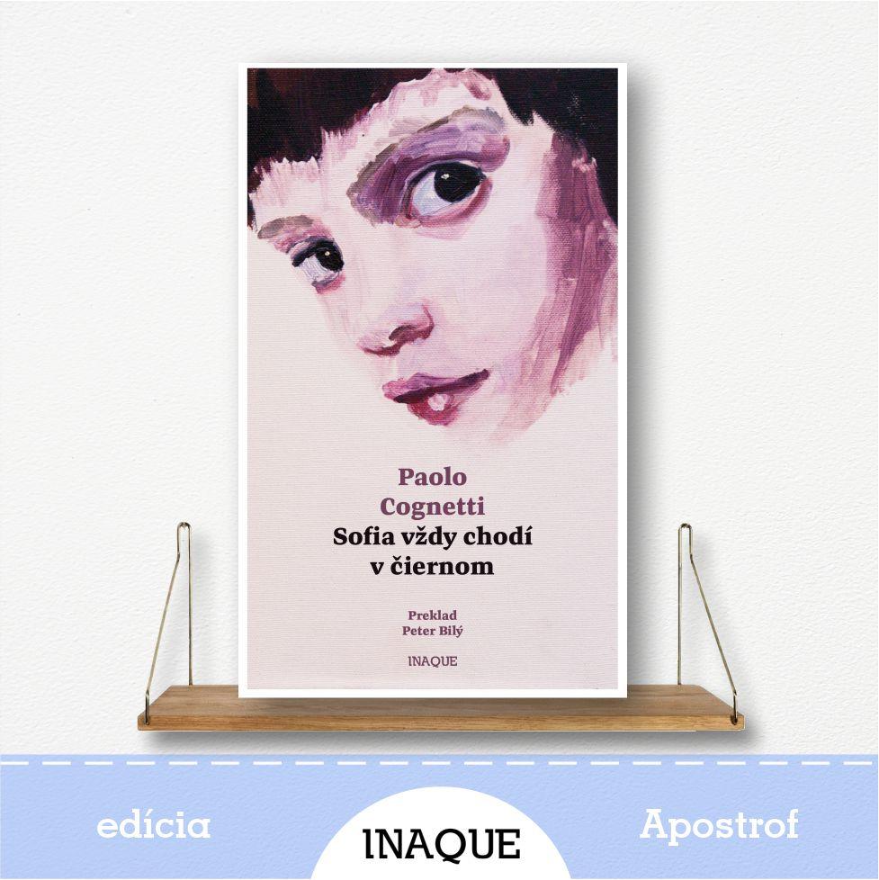 kniha Sofia vždy chodí v čiernom, edícia Apostrof