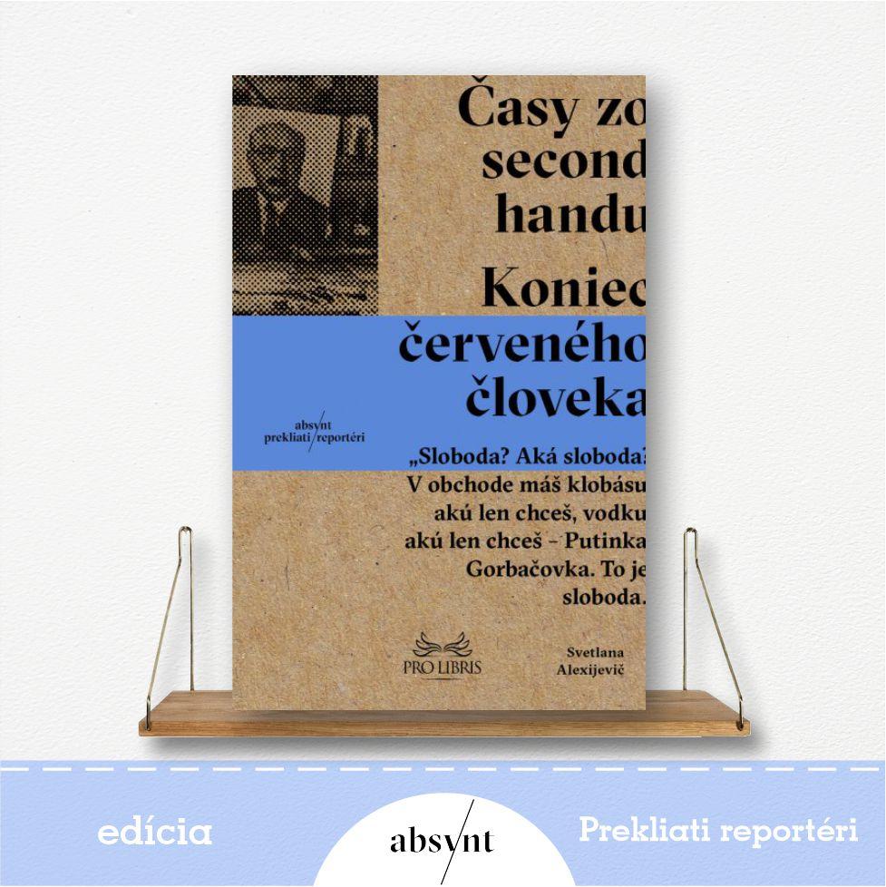Časy zo second handu - kniha od Svetlany Alexijevič