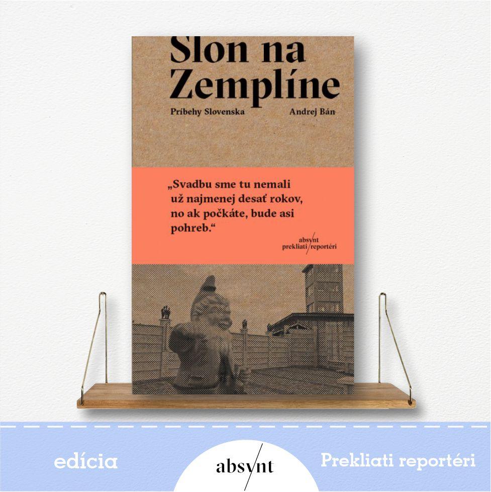 kniha Slon na Zemplíne - reportážna literatúra