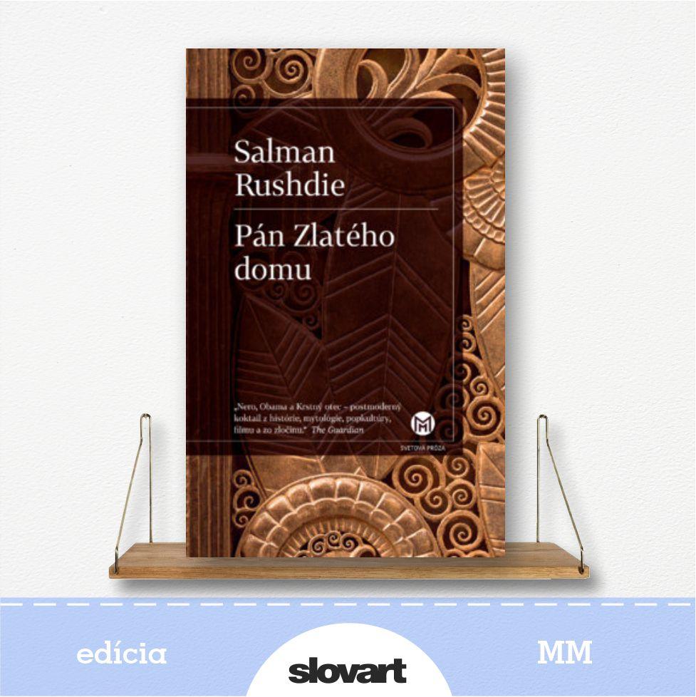kniha Pán zlatého domu, Salman Rushdie - edícia MM