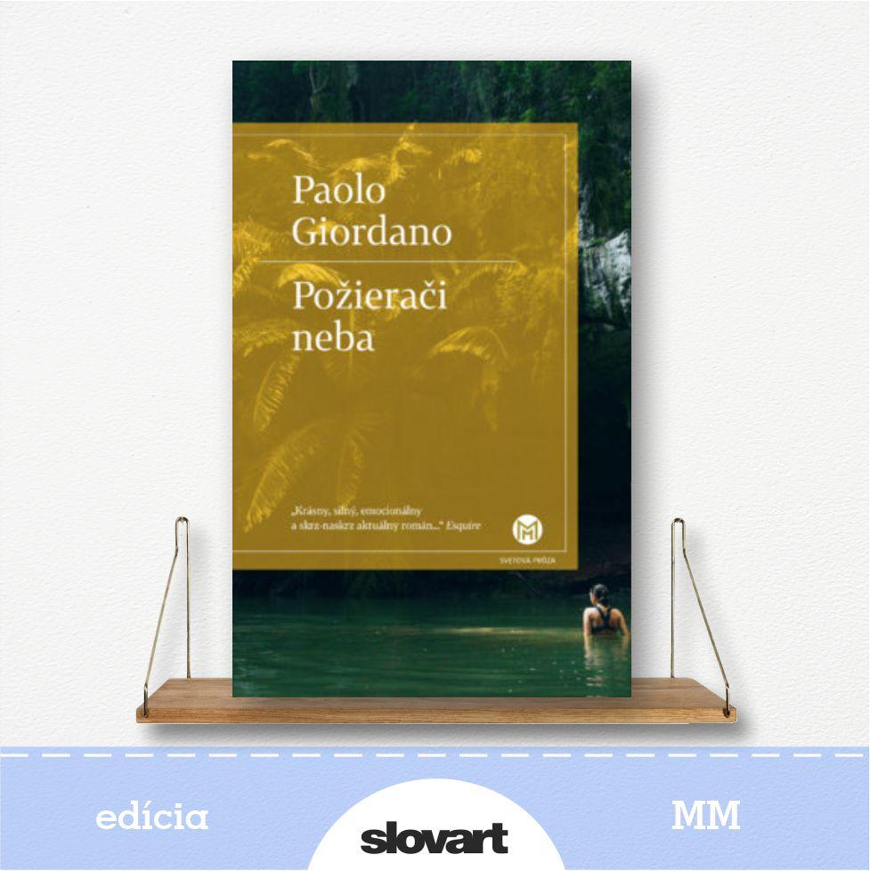 kniha Požierači neba, autor Paolo Giordano - edícia MM