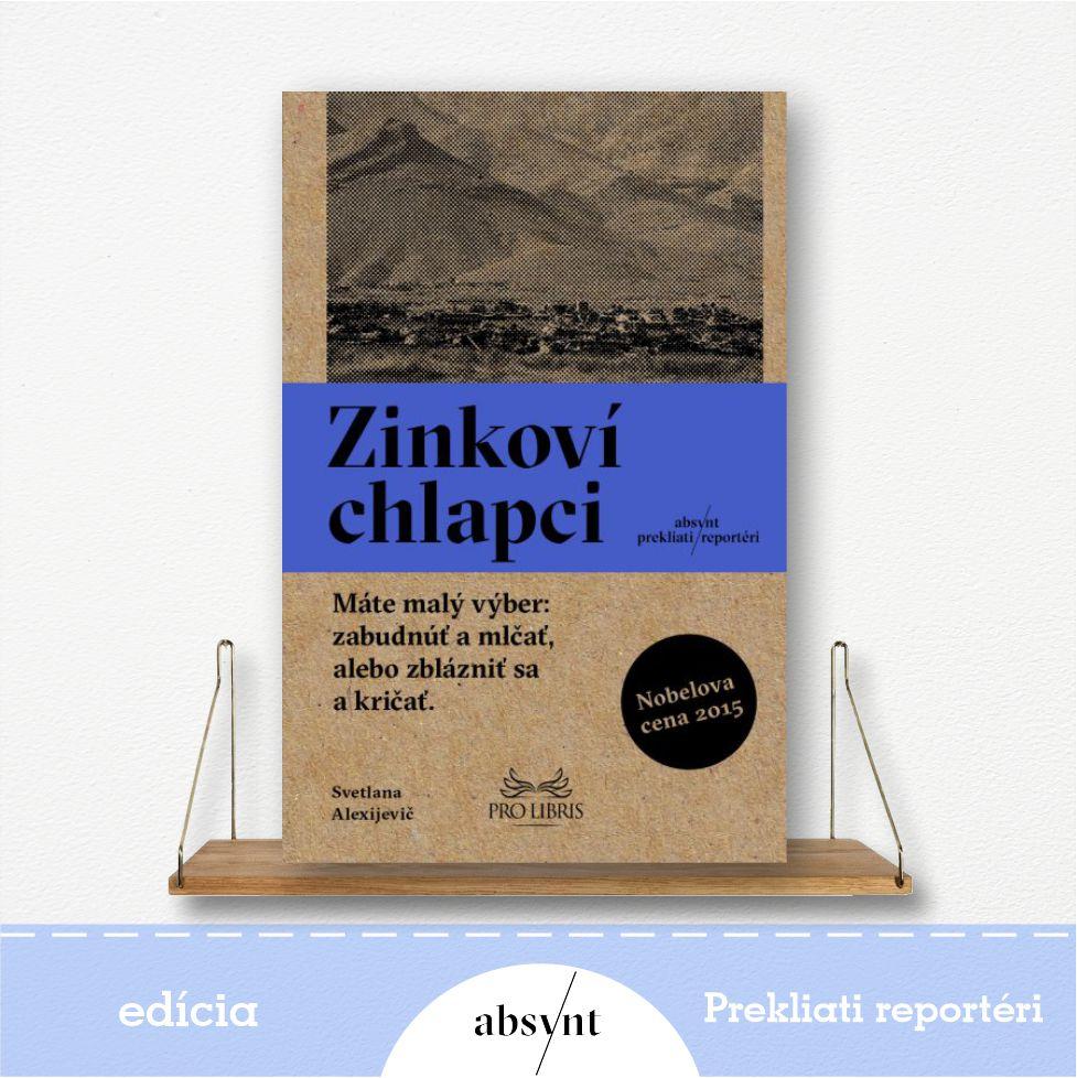 Zinkoví chlapci - kniha od Svetlany Alexijevič
