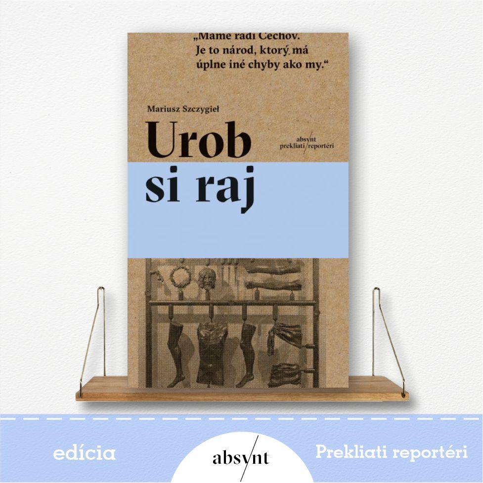 kniha Urob si raj - reportážna literatúra