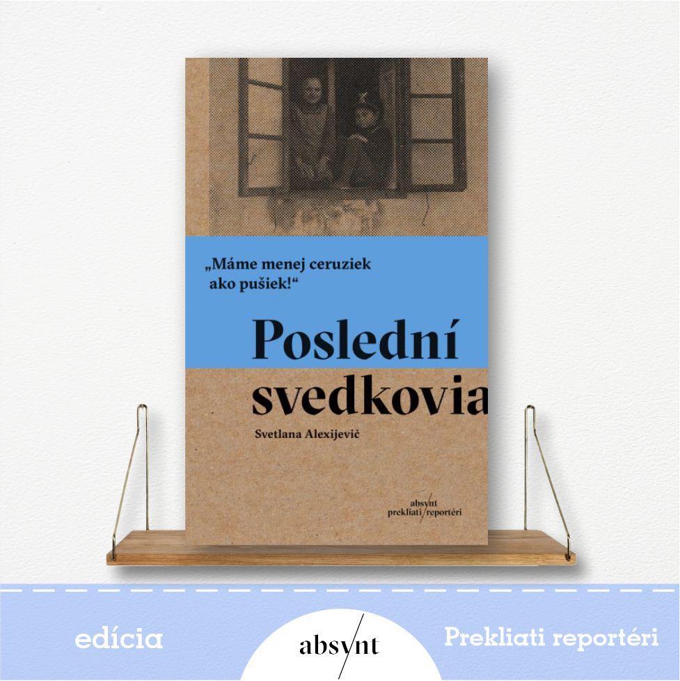 Poslední svedkovia - kniha od Svetlany Alexijevič