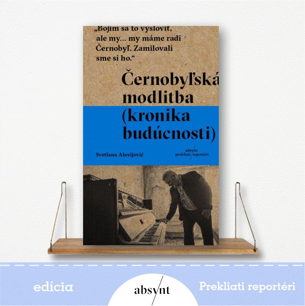 Černobyľská modlitba - kniha od Svetlany Alexijevič