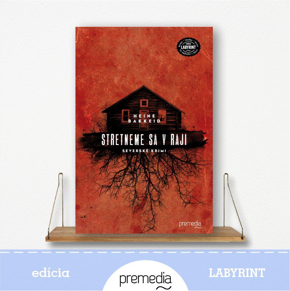 Kniha Stretneme sa v raji - severské krimi, edícia Labyrint