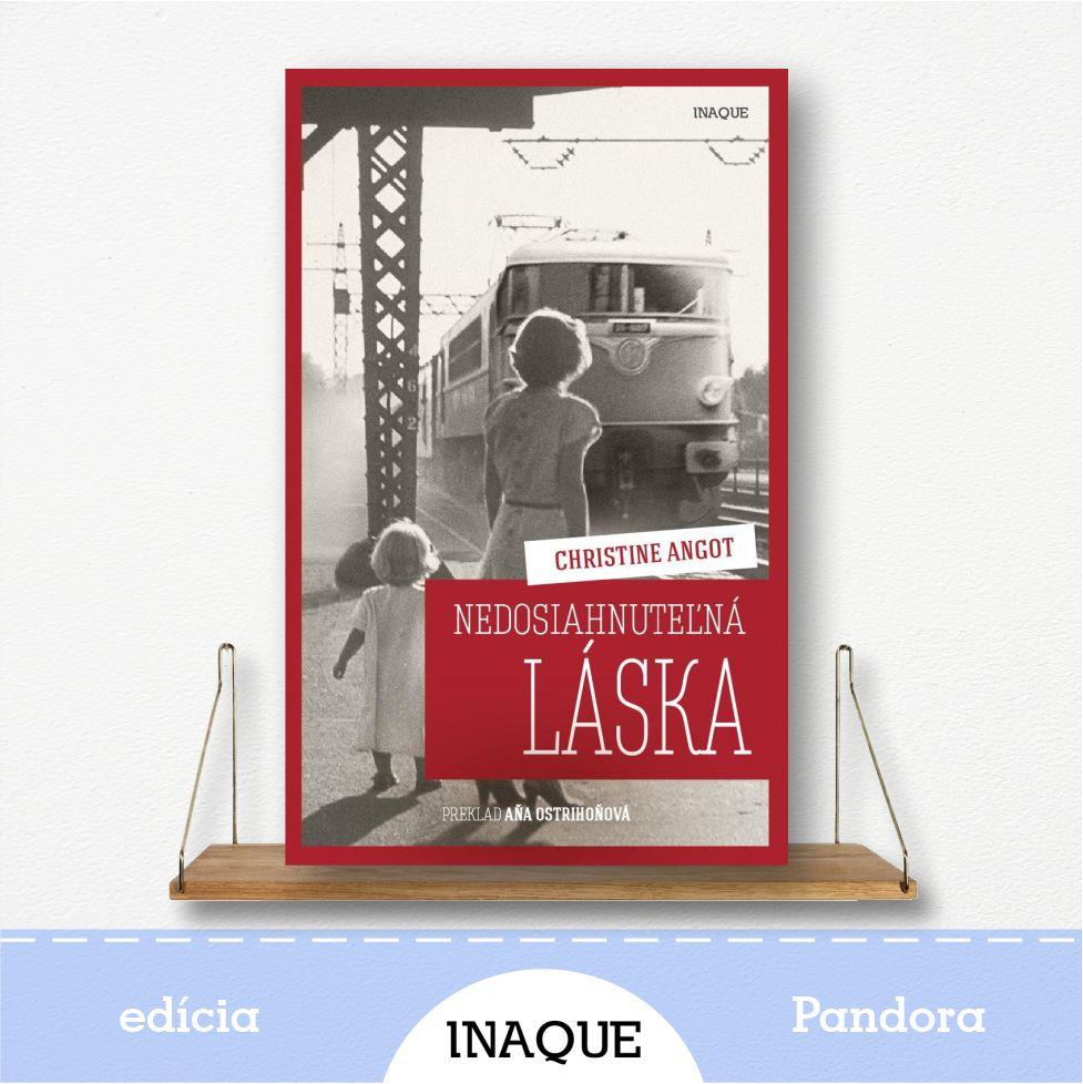 kniha Nedosiahnuteľná láska, edícia Pandora
