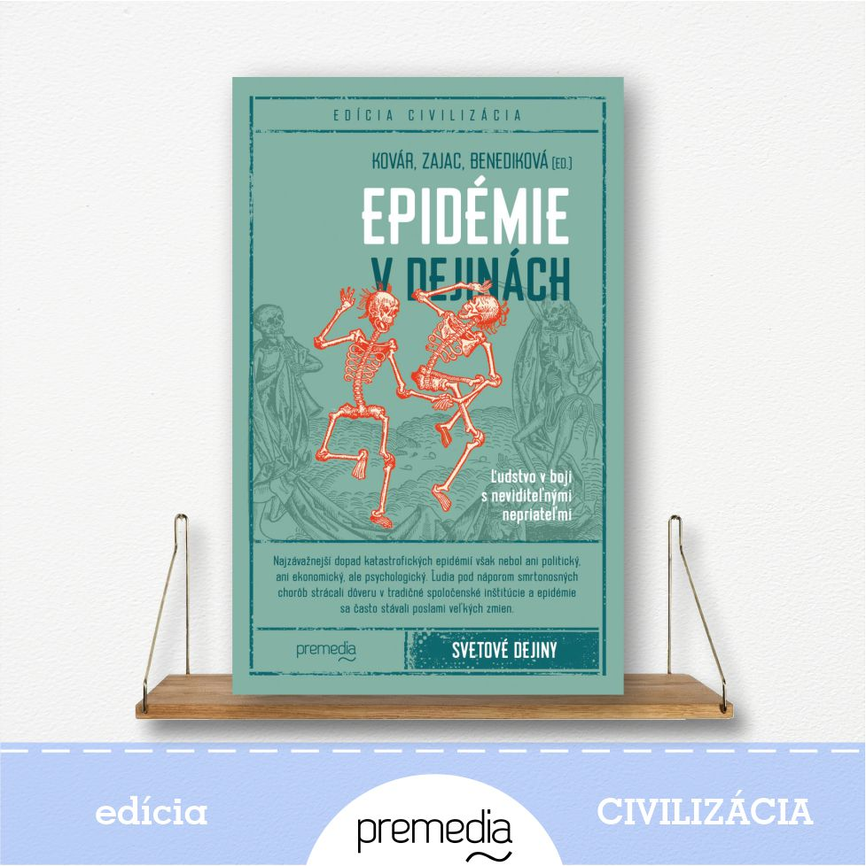 kniha Epidémie v dejinách - edícia Civilizácia