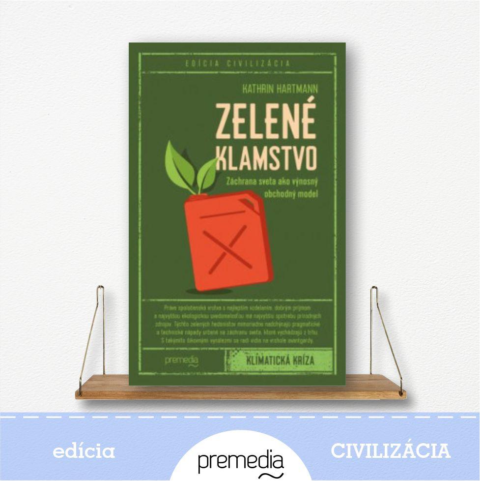 kniha Zelené klamstvo - edícia Civilizácia