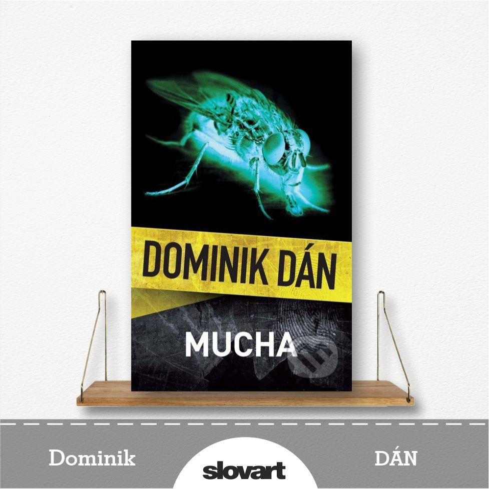 kniha Mucha od Dominika Dána