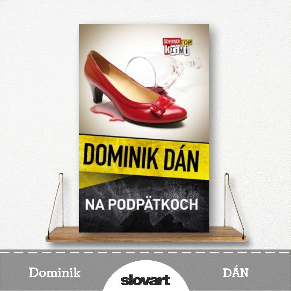 kniha Na podpätkoch od Dominika Dána