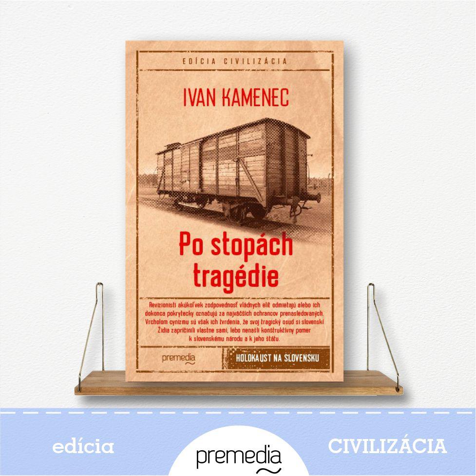 kniha Po stopách tragédie - edícia Civilizácia