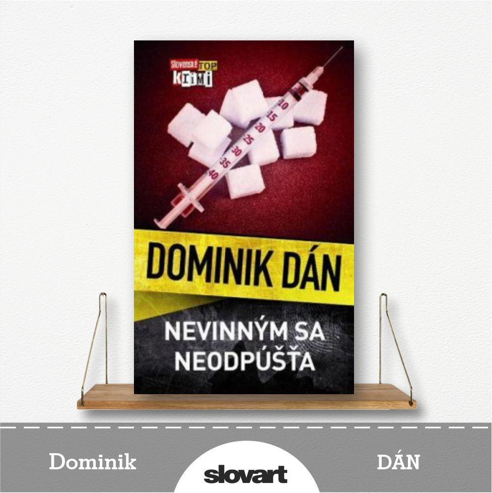 kniha Nevinným sa neodpúšťa od Dominika Dána