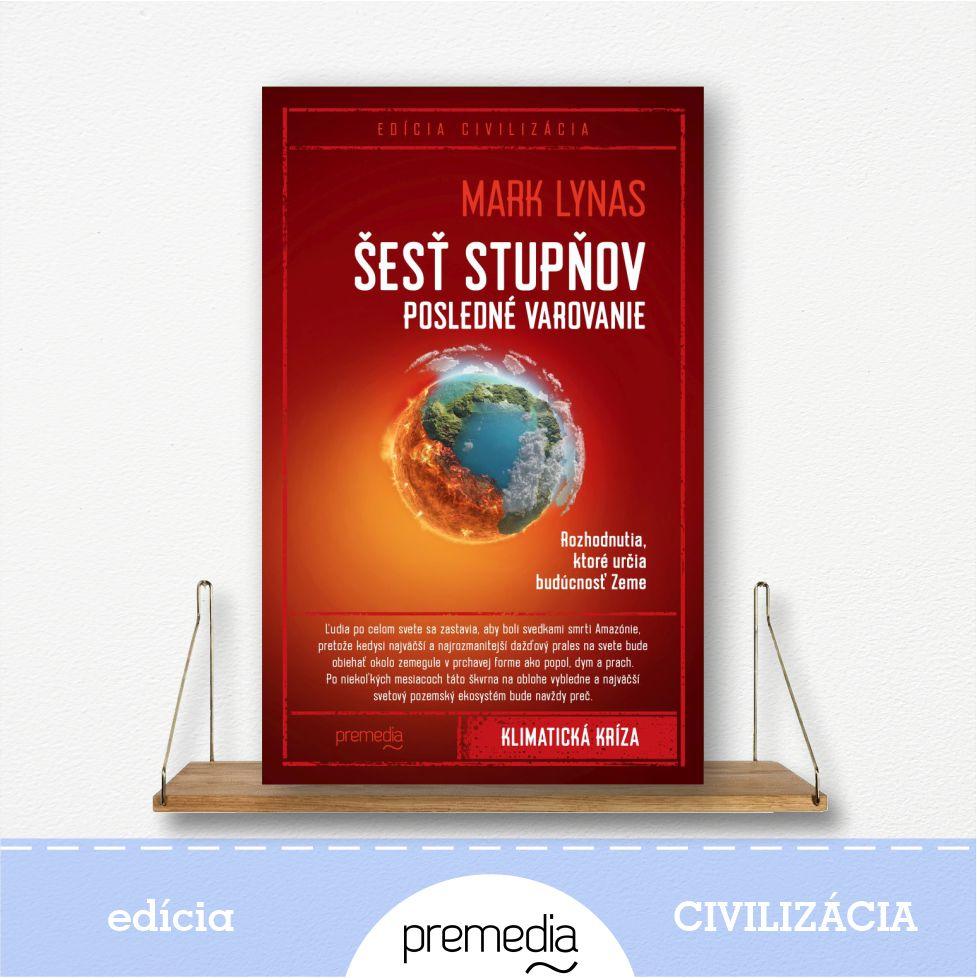 kniha Šesť stupňov: Posledné varovanie - edícia Civilizácia
