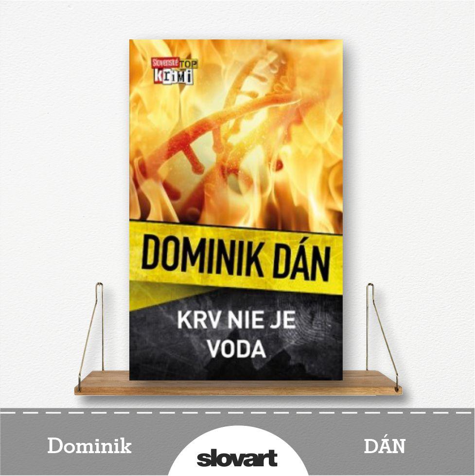 kniha Krv nie je voda od Dominika Dána