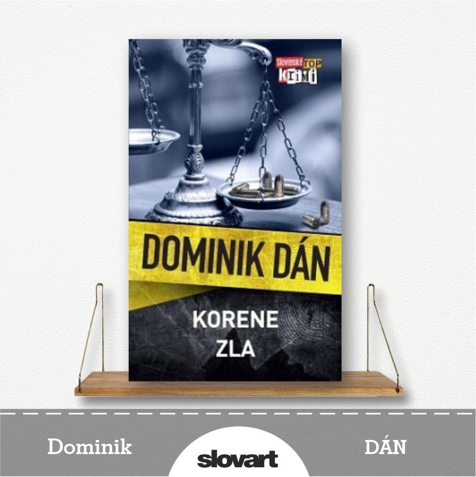 kniha Korene zla od Dominika Dána