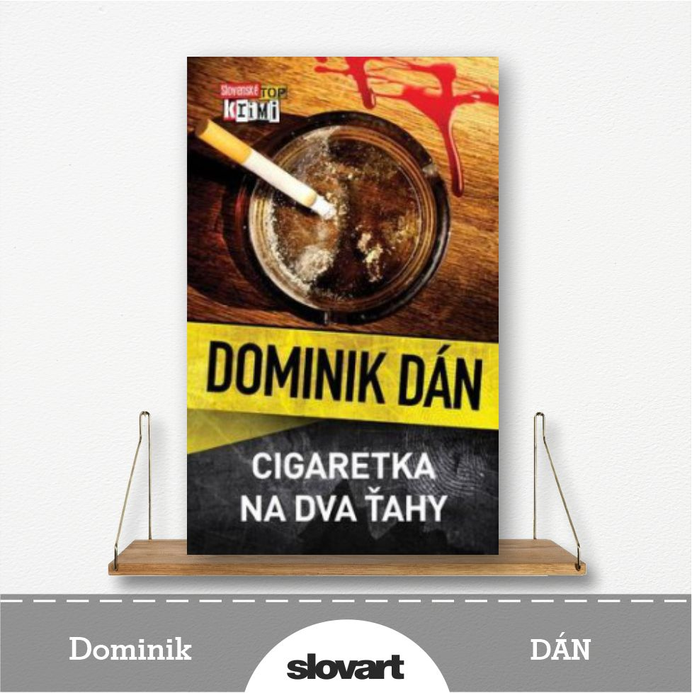 kniha Cigaretka na dva ťahy od Dominika Dána