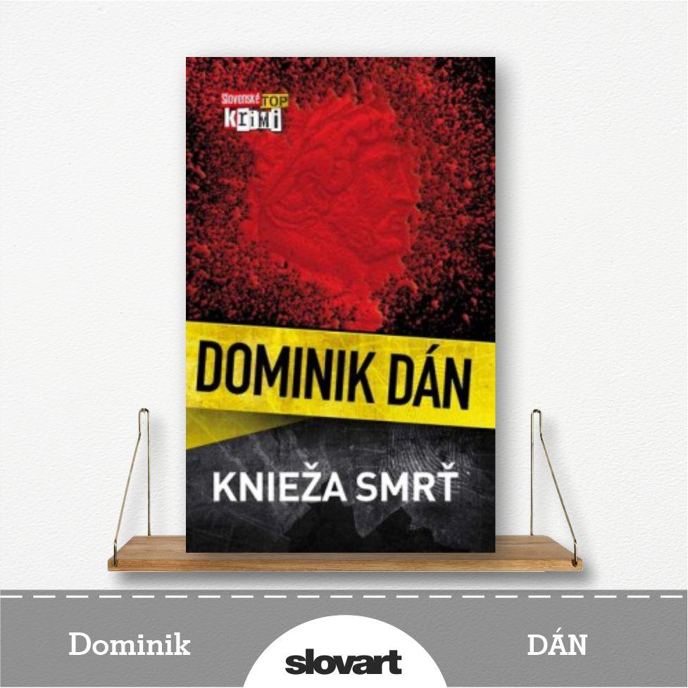 kniha Knieža smrť od Dominika Dána