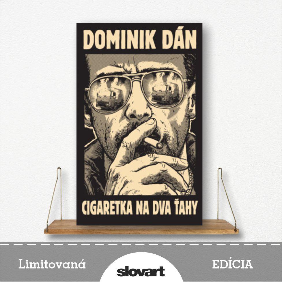 limitovaná edícia knihy Cigaretka na dva ťahy od Dominika Dána