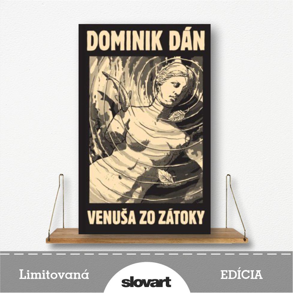 limitovaná edícia knihy Venuša zo zátoky od Dominika Dána