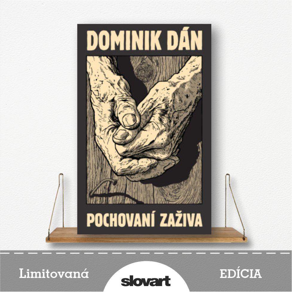 limitovaná edícia knihy Pochovaní zaživa od Dominika Dána