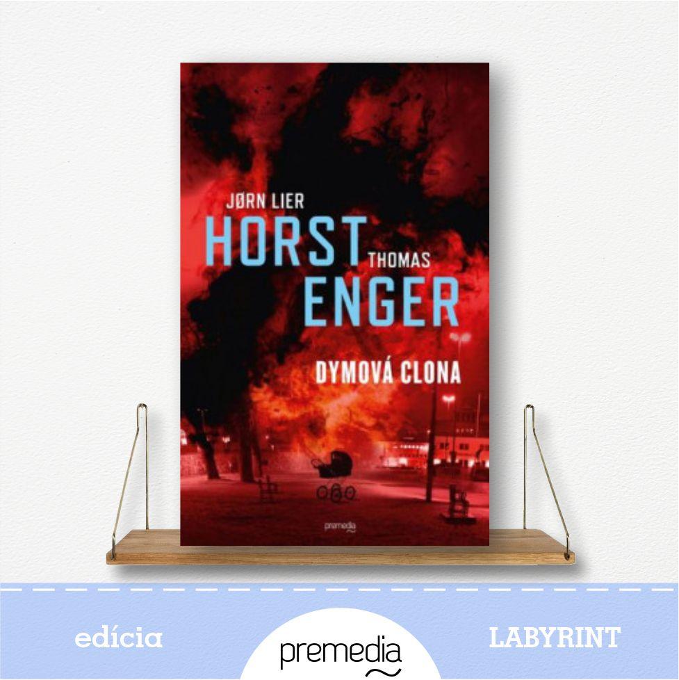 Kniha Dymová clona, autor Jorn Lier Horst, severské krimi - knižná séria Blix a Rammová