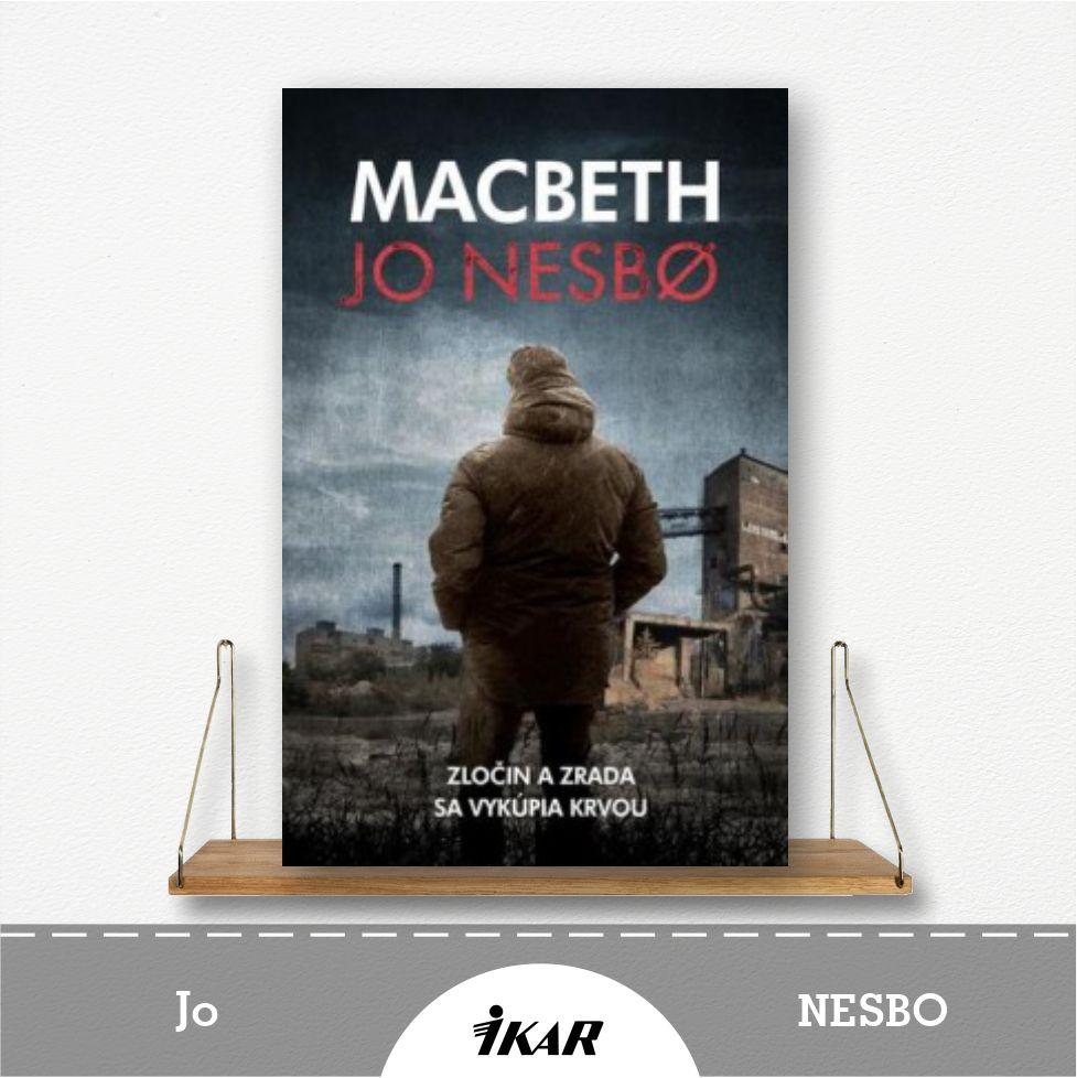 kniha Macbeth od Jo Nesbo