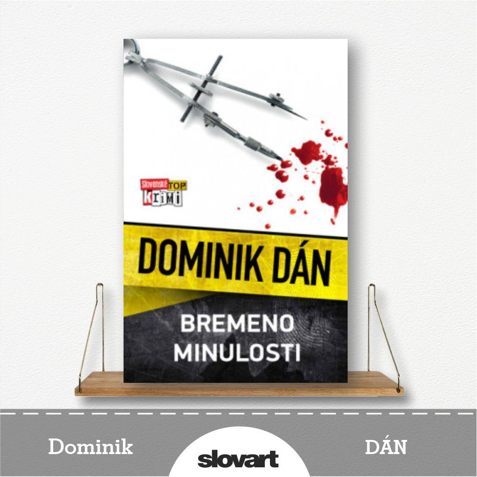 kniha Bremeno minulosti od Dominika Dána