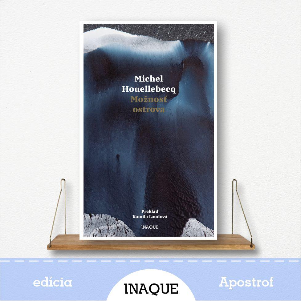 kniha Možnosť ostrova, autor Michel Houellebecq, edícia Apostrof