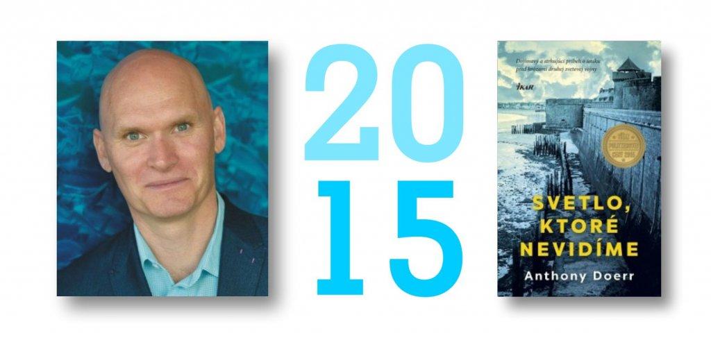 Anthony Doerr - Svetlo, ktoré nepoznáme - Ikar, Pulitzerova cena za rok 2015
