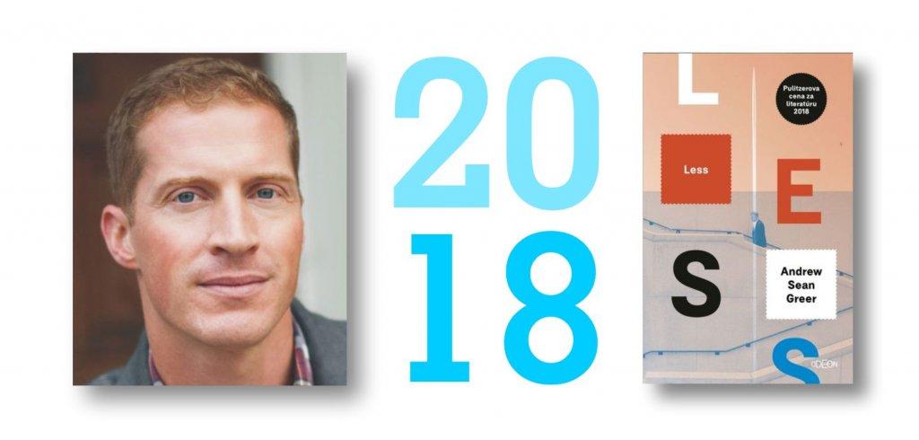 Andrew Sean Greer - Less, Odeon, Pulitzerova cena za rok 2018